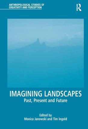 Imagining Landscapes: Past, Present and Future, 1st Edition (Hardback) book cover