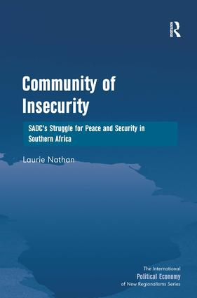Community of Insecurity: SADC's Struggle for Peace and Security in Southern Africa (Hardback) book cover