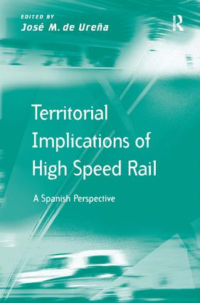 High-Speed Rail and its Evolution in Spain