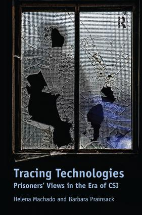 Tracing Technologies: Prisoners' Views in the Era of CSI (Hardback) book cover