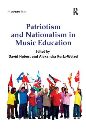 Patriotism and Nationalism in Music Education (Hardback) book cover