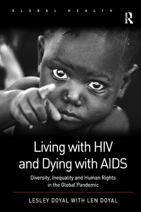 Living with HIV and Dying with AIDS: Diversity, Inequality and Human Rights in the Global Pandemic book cover