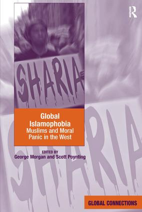 Global Islamophobia: Muslims and Moral Panic in the West (Hardback) book cover