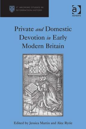 Private and Domestic Devotion in Early Modern Britain (Hardback) book cover