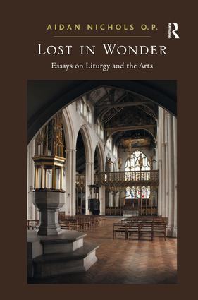 Lost in Wonder: Essays on Liturgy and the Arts (Hardback) book cover