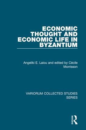 Economic Thought and Economic Life in Byzantium book cover