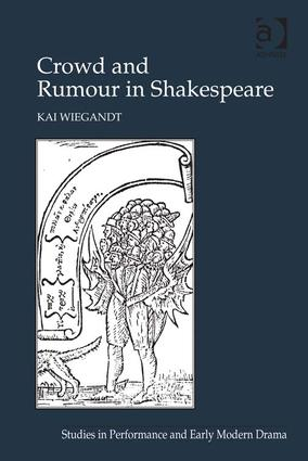 Crowd and Rumour in Shakespeare book cover