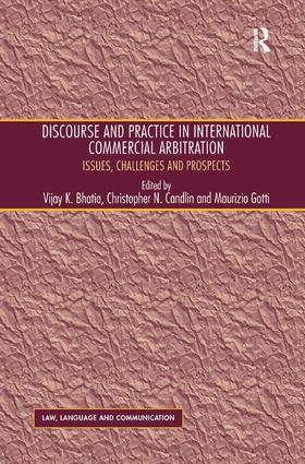 Discourse and Practice in International Commercial Arbitration: Issues, Challenges and Prospects book cover