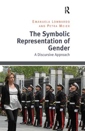 The Symbolic Representation of Gender: A Discursive Approach book cover
