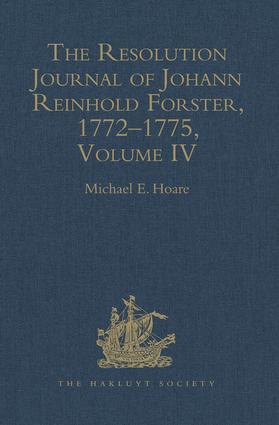 The Resolution Journal of Johann Reinhold Forster, 1772–1775: Volume IV, 1st Edition (Hardback) book cover