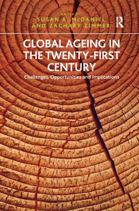 Global Ageing in the Twenty-First Century: Challenges, Opportunities and Implications, 1st Edition (Hardback) book cover