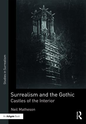 Surrealism and the Gothic: Castles of the Interior book cover