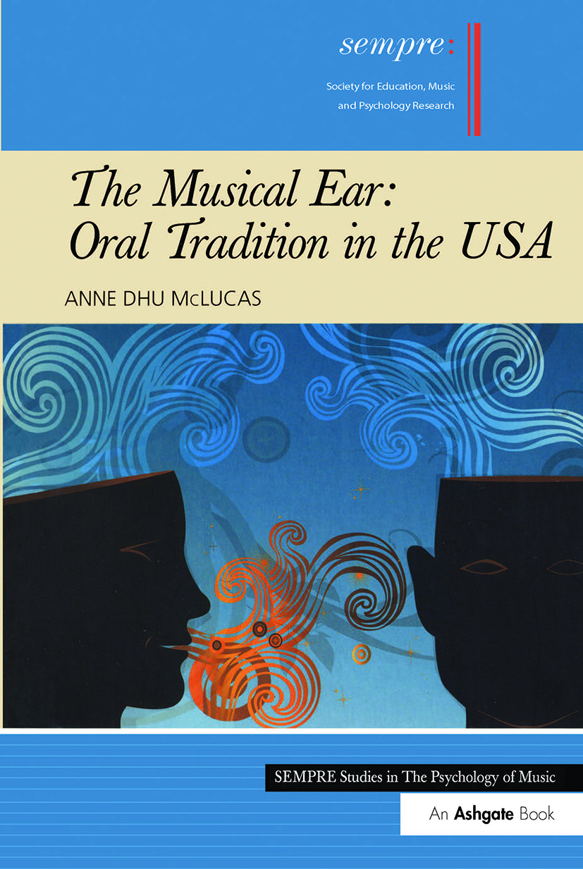 The Musical Ear: Oral Tradition in the USA book cover