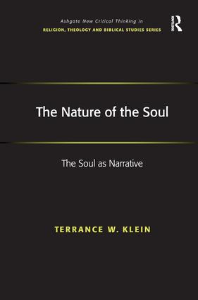 The Nature of the Soul: The Soul as Narrative, 1st Edition (Hardback) book cover