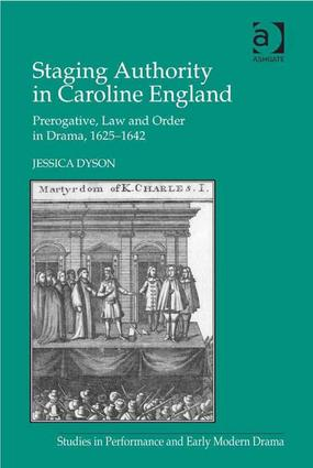 Staging Authority in Caroline England