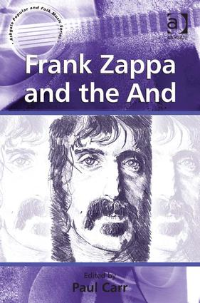 Frank Zappa and the And (Hardback) book cover