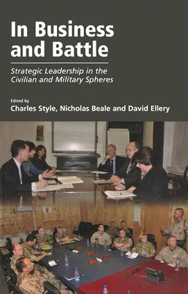 In Business and Battle: Strategic Leadership in the Civilian and Military Spheres, 1st Edition (Paperback) book cover