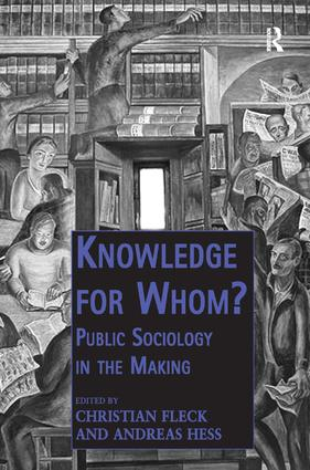 Knowledge for Whom?: Public Sociology in the Making book cover
