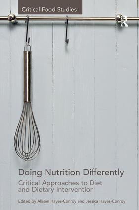 Doing Nutrition Differently: Critical Approaches to Diet and Dietary Intervention (Hardback) book cover