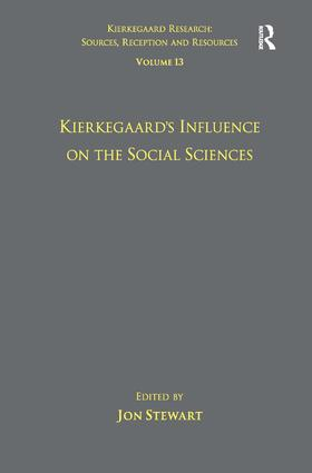 Volume 13: Kierkegaard's Influence on the Social Sciences