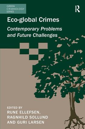 Eco-global Crimes: Contemporary Problems and Future Challenges book cover