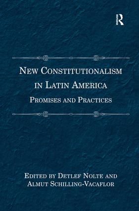 New Constitutionalism in Latin America: Promises and Practices (Hardback) book cover