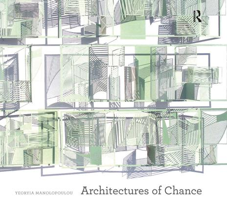 Architectures of Chance: 1st Edition (Paperback) book cover