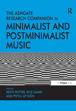 The Ashgate Research Companion to Minimalist and Postminimalist Music (Hardback) book cover