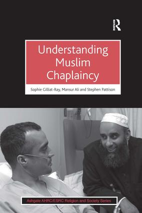 Understanding Muslim Chaplaincy: 1st Edition (Paperback) book cover