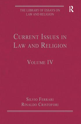 current issues in law and religion volume iv hardback routledge current issues in law and religion