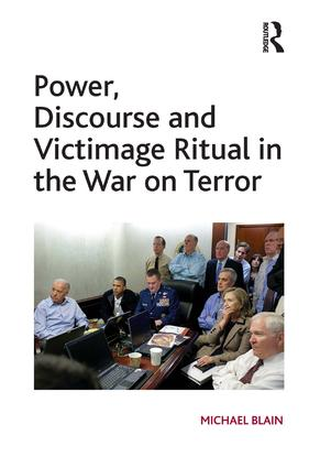 Power, Discourse and Victimage Ritual in the War on Terror: 1st Edition (Hardback) book cover