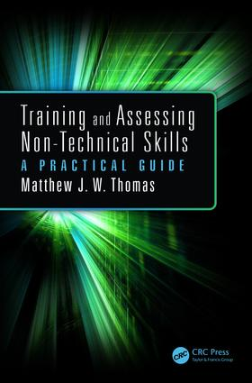 Training and Assessing Non-Technical Skills: A Practical Guide book cover