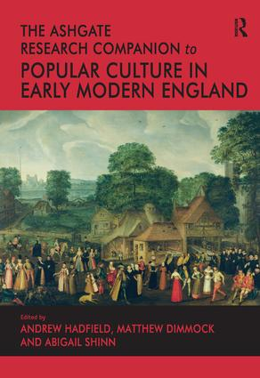 The Ashgate Research Companion to Popular Culture in Early Modern England (Hardback) book cover
