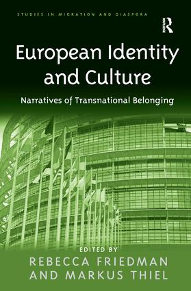 European Identity and Culture: Narratives of Transnational Belonging (Hardback) book cover