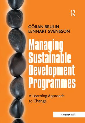 Managing Sustainable Development Programmes: A Learning Approach to Change, 1st Edition (Hardback) book cover