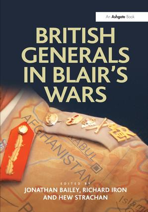 British Generals in Blair's Wars: 1st Edition (Paperback) book cover