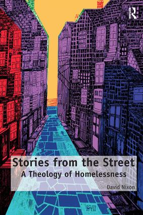 Stories from the Street: A Theology of Homelessness (Paperback) book cover