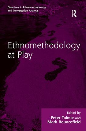 Ethnomethodology at Play: 1st Edition (Paperback) book cover