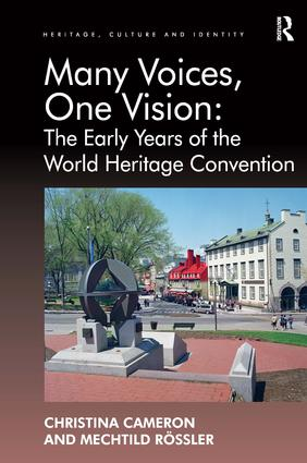 Many Voices, One Vision: The Early Years of the World Heritage Convention book cover