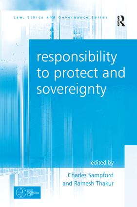 Responsibility to Protect and Sovereignty: 1st Edition (Paperback) book cover