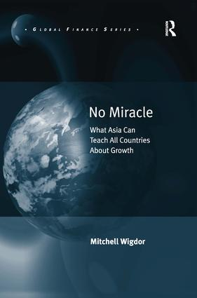 No Miracle: What Asia Can Teach All Countries About Growth book cover