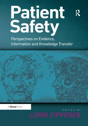 Patient Safety: Perspectives on Evidence, Information and Knowledge Transfer book cover