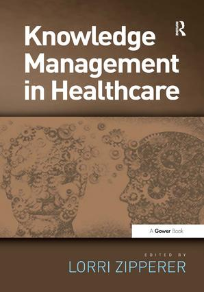 Knowledge Management in Healthcare (Hardback) book cover