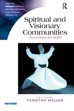 Spiritual and Visionary Communities: Out to Save the World book cover