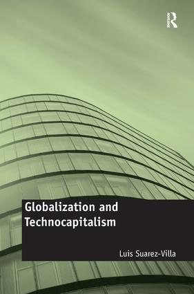 Globalization and Technocapitalism: The Political Economy of Corporate Power and Technological Domination (Hardback) book cover