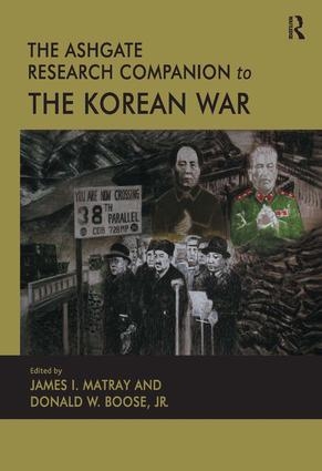 The Ashgate Research Companion to the Korean War: 1st Edition (Hardback) book cover