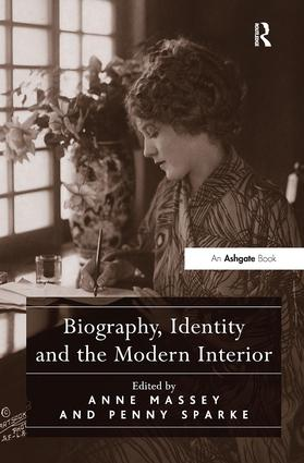 Biography, Identity and the Modern Interior: 1st Edition (Hardback) book cover