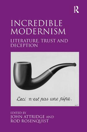 Incredible Modernism: Literature, Trust and Deception (Hardback) book cover