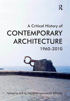 A Critical History of Contemporary Architecture: 1960-2010, 1st Edition (Paperback) book cover