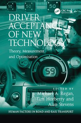 Driver Acceptance of New Technology: Theory, Measurement and Optimisation (Hardback) book cover